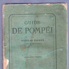 Libros antiguos: GUIDE DE POMPEI POR NICOLAS PAGANO AÑO 1876. Lote 25701170