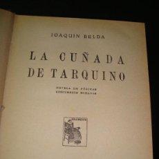 Libros antiguos: (49) LA CUÑADA DE TARQUINO - NOVELA DE PESIMAS COSTUMBRES ROMANAS. Lote 25736841