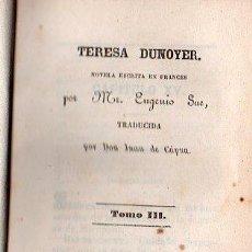 Libros antiguos: TERESA DUNOYER POR EUGENIO SUE. 1845. Lote 25761791