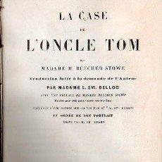 Libros antiguos: LA CABAÑA DEL TIO TOM / LA CASE DE L'ONCLE TOM. 1853 POR STOWE. Lote 25765706