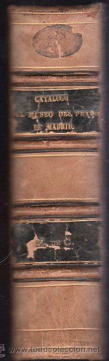 Libros antiguos: CATALOGO DEL MUSEO DEL PRADO. 1872 - PEDRO DE MADRAZO - Foto 5 - 27208035