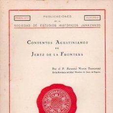 Libros antiguos: CONVENTOS AGUSTINIANOS DE JEREZ POR ZACARIAS NOVOA FDEZ.. Lote 25786435