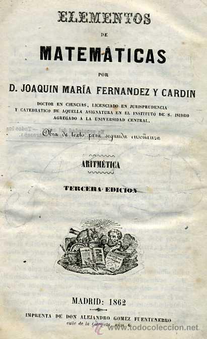 FERNÁNDEZ Y CARDIN : ARITMÉTICA Y ÁLGEBRA (1862) (Libros Antiguos, Raros y Curiosos - Ciencias, Manuales y Oficios - Otros)