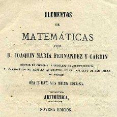 Libros antiguos: FERNÁNDEZ Y CARDIN : ARITMÉTICA (1876). Lote 25813552