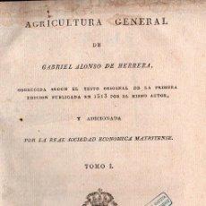Libros antiguos: AGRICULTURA GENERAL 1818 - 4 TOMOS. OBRA CAPITAL, MUY RARA. Lote 25877582