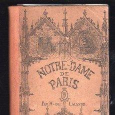 Libros antiguos: NOTRE - DAME DE PARIS POR M. DE LALANDE. Lote 25881051