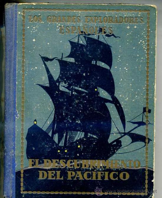 EL DESCUBRIMIENTO DEL PACÍFICO - VASCO NÚÑEZ DE BALBOA (1933) ILUSTRADO POR SEGRELLES (Libros Antiguos, Raros y Curiosos - Literatura Infantil y Juvenil - Otros)