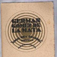 Libros antiguos: GERMA GOMEZ DE LA MATA-COMO UNA SOMBRA-FRANCIS DE MIOMANDRE-OLIMPIA Y SUS AMIGOS. Lote 26277170
