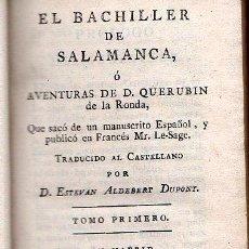 Libros antiguos: EL BACHILLER DE SALAMANCA 1792 - 3 PARTES EN 1 SOLO TOMO.. Lote 25920613