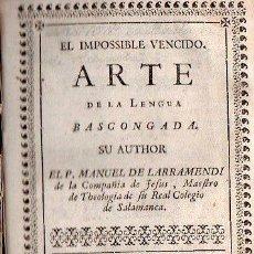 Libros antiguos: ARTE DE LA LENGUA BASCONGADA. MUY RARO. AUTENTICA JOYA. Lote 25920700
