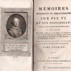 Libros antiguos: MEMORIA HISTORICA Y FOLOSOFICA DE PIO VI - 2 TOMOS 1796. Lote 25922147