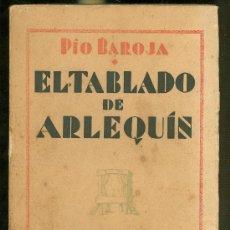 Libros antiguos: EL TABLADO DE ARLEQUIN. PIO BAROJA. BUENA EDICION DE CARO RAGGIO. AÑOS 20.. Lote 25922371