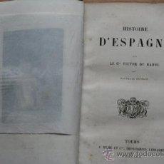 Libros antiguos: HISTOIRE D'ESPAGNE. HAMEL (COMTE VICTOR DU). Lote 25929330