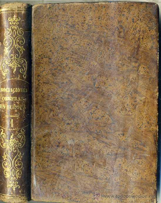 GARRIDO : HISTORIA DE LAS ASOCIACIONES OBRERAS EN EUROPA TOMO I (1864) (Libros Antiguos, Raros y Curiosos - Pensamiento - Otros)