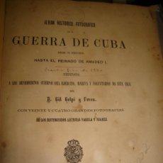 Libros antiguos: ALBUM HISTORICO FOTOGRAFICO DE LA GUERRA DE CUBA. 24 FOTOS- 1872 / SPANISH AMERICAN WAR. Lote 25942180