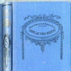 Libros antiguos: VARGAS VILA : SOBRE LAS VIÑAS MUERTAS. Lote 25949587