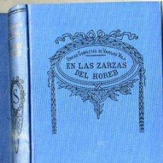 Libros antiguos: VARGAS VILA : EN LAS ZARZAS DEL HOREB. Lote 25949787