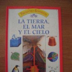 Livros antigos: PREGUNTAS Y RESPUESTAS LA TIERRA EL MAR Y EL CIELO. Lote 25950044