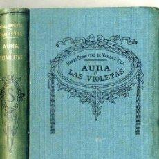 Libros antiguos: VARGAS VILA : AURA O LAS VIOLETAS. Lote 25950267