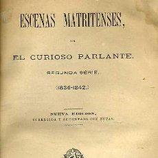 Libros antiguos: MESONERO ROMANOS - EL CURIOSO PARLANTE : ESCENAS MATRITENSES SEGUNDA SERIE - (1881) . Lote 25954308