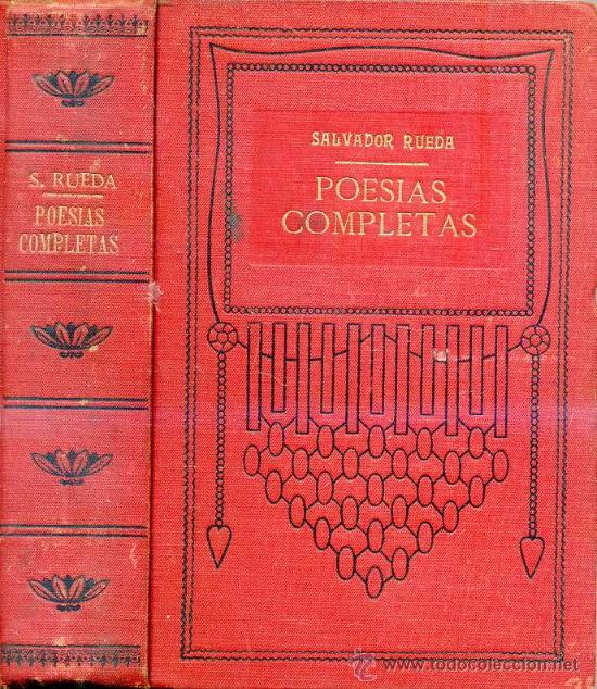 SALVADOR RUEDA : POESÍAS COMPLETAS (1912) (Libros Antiguos, Raros y Curiosos - Literatura - Otros)