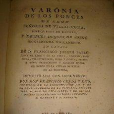 Libros antiguos: VARONIA DE LOS PONCES DE LEON. SEÑORES DE VILLAGARCIA Y MARQUESES DE ZAHARA - 1783. MADRID. Lote 192556968