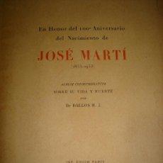 Libros antiguos: ALBUM 100 AÑOS DE NACIMIENTO DE JOSE MARTI. 1953. Lote 27528268