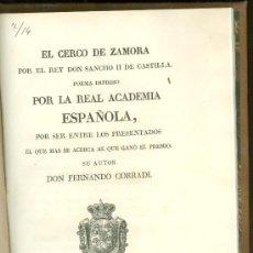 Libros antiguos: EL CERCO DE ZAMORA. 1833. POEMA DE LA ACADEMIA. IMPRENTA REAL. RARO.. Lote 25966451