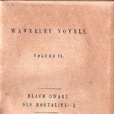 Libros antiguos: WAVERLEY NOVELS. BLACK DWARF Y OLD MORTALITY VOL. I - 1850. Lote 26037878
