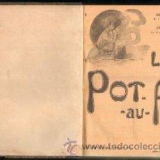 Libros antiguos: REVISTA LE POT-AU-FEU. JOURNAL DE CUISINE PRATIQUE & D'ECONOMIE DOMESTIQUE. AÑO 1907 (A-COCINA-244). Lote 26038277