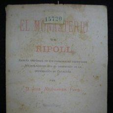 Libros antiguos: LIBRO. HISTORIA. EL MONASTERIO DE RIPOLL. RESEÑA HISTÓRICA... J. MASFERRER PBRO. RIPOLL. 1888. . Lote 26040906