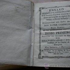Libros antiguos: ENSAYO HISTÓRICO-APOLOGÉTICO DE LA LITERATURA ESPAÑOLA CONTRA LAS OPINIONES PREOCUPADAS DE .... Lote 26060136