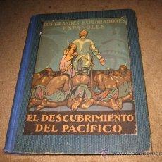 Libros antiguos: VASCO NUÑEZ DE BALBOA O EL DESCUBRIMIENTO DEL PACIFICO POR JOSE ESCOFET VOL I...1923. Lote 26073021