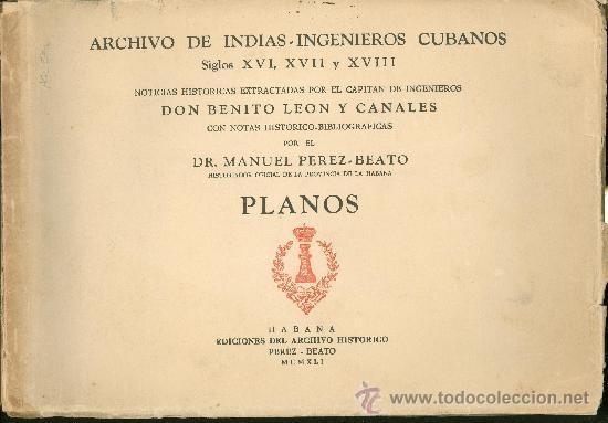 Libros antiguos: ARCHIVO DE INDIAS. INGENIEROS CUBANOS. SIGLOS XVI, XVII Y XVIII. NOTICIAS HISTORICAS 2 VOLUMENES - Foto 2 - 27076739