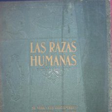 Libros antiguos: DE LAS RAZAS HUMANAS INSTITUTO GALLACH DE LIBRERIA Y EDICION. Lote 26150458
