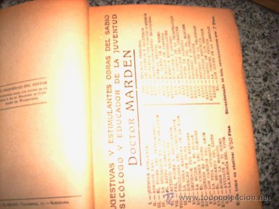 Libros antiguos: LA VIDA OPTIMISTA, por Orison Swett Marden - Antonio Roch Editor - España - 1921 - MUY BUENO! - Foto 3 - 27524043