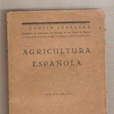 Libros antiguos: AGRICULTURA ELEMENTAL ESPAÑOLA .- J. DANTÍN CERECEDA. Lote 27601926