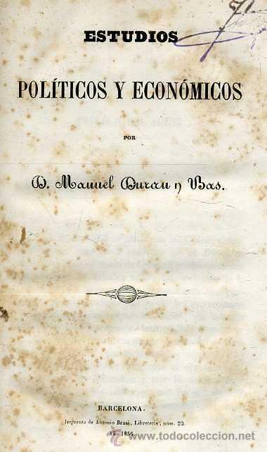 Libros antiguos: MANUEL DURÁN Y BAS : ESTUDIOS POLÍTICOS Y ECONÓMICOS (1856) - Foto 2 - 26223486