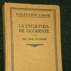 Libros antiguos: LA ESCULTURA DE OCCIDENTE.. Lote 25835737