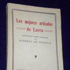 Libros antiguos: LOS MEJORES ARTÍCULOS DE LARRA.. Lote 25958661