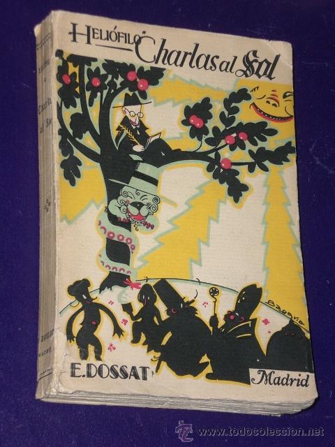 CHARLAS AL SOL. POR HELIÓFILO.(DOS TOMOS) (Libros antiguos (hasta 1936), raros y curiosos - Literatura - Narrativa - Otros)