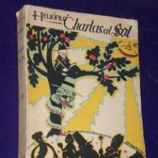 Libros antiguos: CHARLAS AL SOL. POR HELIÓFILO.(DOS TOMOS). Lote 25991588