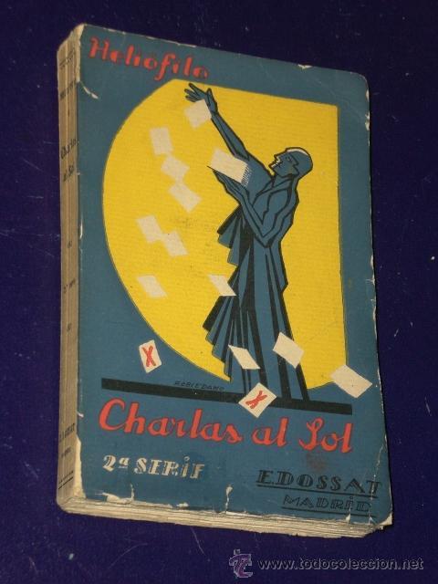 Libros antiguos: CHARLAS AL SOL. POR HELIÓFILO.(DOS TOMOS) - Foto 2 - 25991588