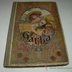 Libros antiguos: GARBA...ANTOLOGIA DE LES LLETRES CATALANES.....1915. Lote 26303753