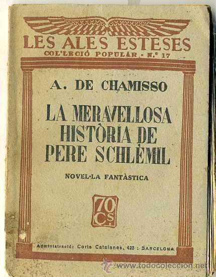 A. DE CHAMISSO : LA MERAVELLOSA HISTÒRIA DE PERE SCHLÈMIL (ALES ESTESES, 1929) CATALÀ (Libros antiguos (hasta 1936), raros y curiosos - Literatura - Narrativa - Otros)