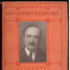 Old books - Emilio Gasco Contell. Blasco Ibañez. Los grandes escritores.París 1925. Dedicado por el autor. 1ª ed - 26325980