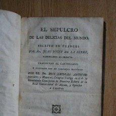 Libros antiguos: EL SEPULCRO DE LAS DELICIAS DEL MUNDO. PUGET DE LA SERRE (JUAN). Lote 26347097
