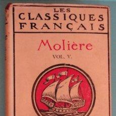 Libros antiguos: 'LES CLASSIQUES FRANÇAIS. MOLIÈRE. VOL V'. EN FRANCÉS. PARÍS 1935, 444 PÁGINAS.. Lote 26350654
