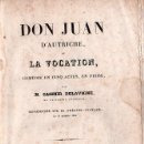 Libros antiguos: DON JUAN D'AUTRICHE OU LA VOCATION / DON JUAN DE AUSTRIA O LA VOCACION. C. DELAVIGNE - PARIS 1836. Lote 26358689