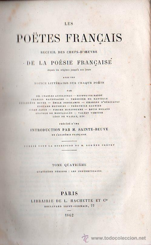 LES POETES FRANCAIS / LOS POETAS FRANCESES. 4 TOMOS - PARIS 1861 (Libros Antiguos, Raros y Curiosos - Literatura - Otros)